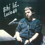 "La copertina dell'album di Lucio Quarantotto ""Ehi Là"" (1986 Conveyor)"