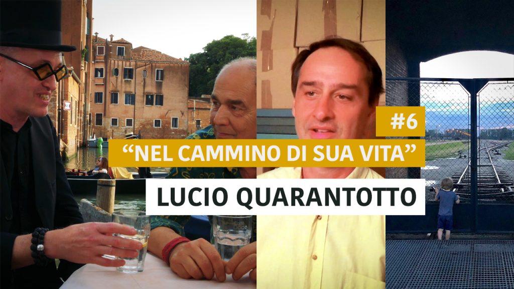 """#6 """"NEL CAMMINO DI SUA VITA"""""""