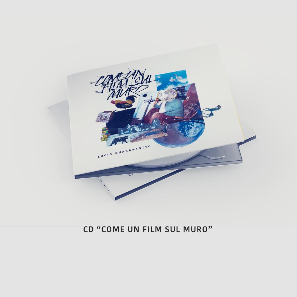 """Il nuovo CD di Lucio Quarantotto """"Come un film sul muro"""" con il tuo nome nei credits"""