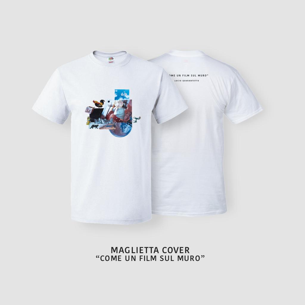 """MAGLIETTA con le grafiche per il nuovo album di Lucio Quarantotto """"Come un film sul muro"""""""